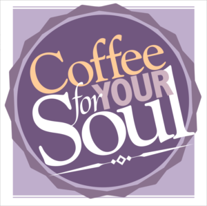 FREE Coffee For Your Soul Newsletter from www.DonMondell.com