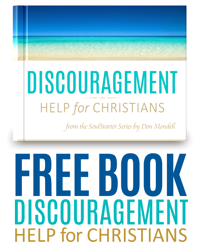 Discouragement Help for Christians - free book at DonMondell.com