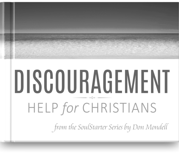 FREE BOOK - Discouragement Help for Christians from Don Mondell at DonMondell.com